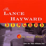 Lance Hayward:One More Time!